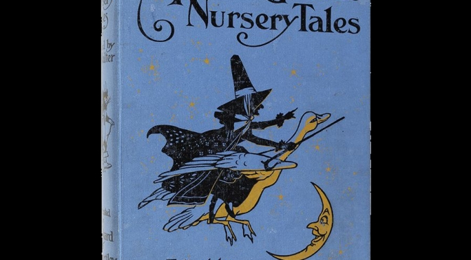 The Witchy Gothic Wonder of Mother Goose